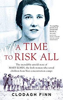 A Time to Risk All, by Clodagh Finn